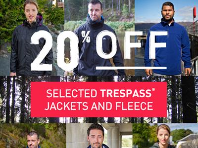 20% OFF Selected Trespass Jackets and Fleece!